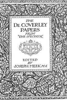 The De Coverley Papers by Joseph Addison, Sir Steele Richard, Eustace Budgell