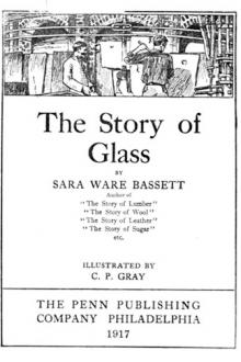 The Story of Glass by Sara Ware Bassett
