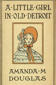 A Little Girl in Old Detroit by Amanda Minnie Douglas