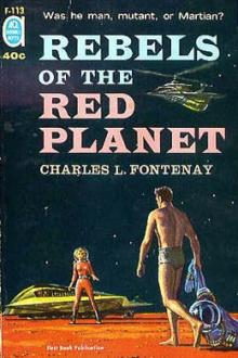 Rebels of the Red Planet by Charles Louis Fontenay