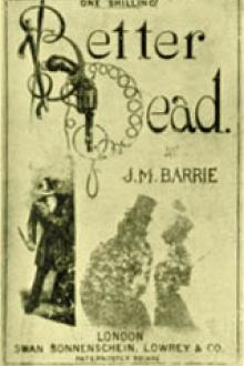 Better Dead by J. M. Barrie
