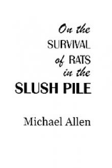 On the Survival of Rats in the Slush Pile by Michael Allen