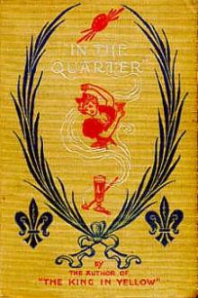 In the Quarter by Robert W. Chambers