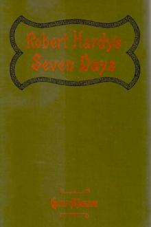 Robert Hardy's Seven Days by Charles M. Sheldon