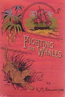 Fighting the Whales by Robert Michael Ballantyne