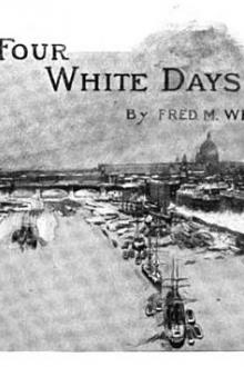 The Four White Days by Fred M. White
