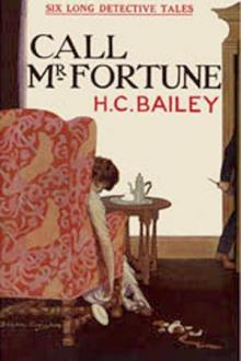 Call Mr. Fortune by H. C. Bailey