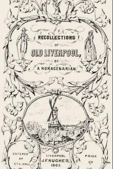 Recollections of Old Liverpool by James Stonehouse