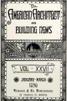 The American Architect and Building News, Vol. 27, Jan-Mar, 1890