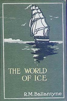 The World of Ice by Robert Michael Ballantyne