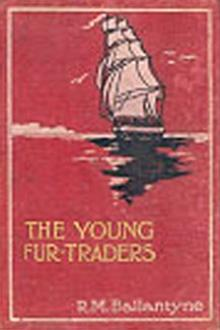 The Young Fur Traders by Robert Michael Ballantyne