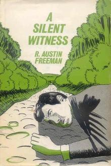 A Silent Witness by R. Austin Freeman