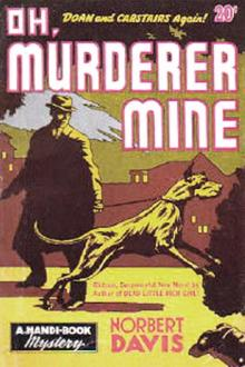 Oh, Murderer Mine by Norbert Davis