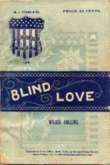 Blind Love by Wilkie Collins