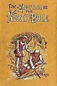 The English at the North Pole by Jules Verne