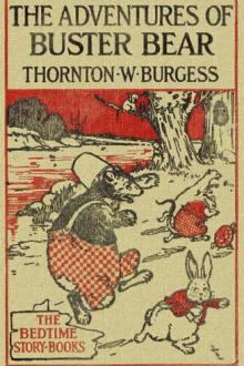 The Adventures of Buster Bear by Thornton W. Burgess