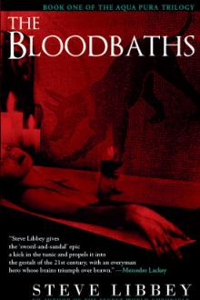 The Bloodbaths by Steve Libbey