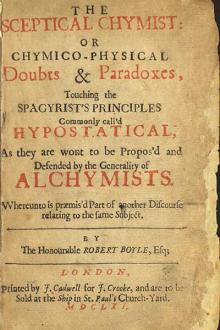 The Sceptical Chymist by Robert Boyle