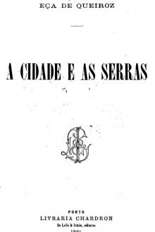 A Cidade e as Serras by Louis Becke