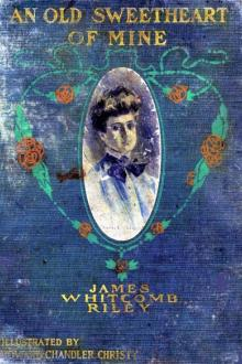 An Old Sweetheart of Mine by James Whitcomb Riley