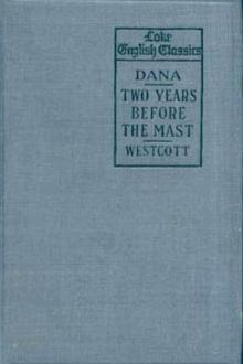 Two Years Before the Mast  by Richard H. Dana
