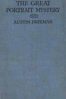 The Great Portrait Mystery by R. Austin Freeman