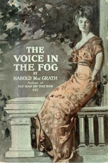 The Voice in the Fog by Harold MacGrath