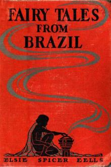 Fairy Tales from Brazil by Elsie Spicer Eells