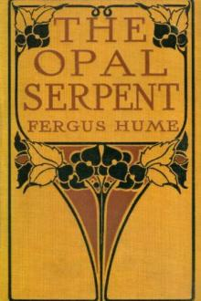 The Opal Serpent by Fergus Hume