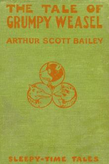 The Tale of Grumpy Weasel by Arthur Scott Bailey