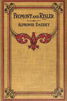 Fromont and Risler by Alphonse Daudet