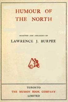 Humour of the North by Lawrence J. Burpee
