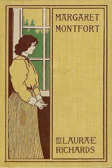Margaret Montfort by Laura E. Richards