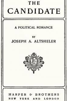 The Candidate by Joseph A. Altsheler