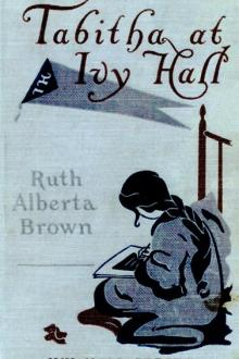 Tabitha at Ivy Hall by Ruth Alberta Brown