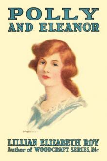 Polly and Eleanor by Lillian Elizabeth Roy