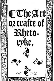 The Art or Crafte of Rhetoryke by Leonard Cox