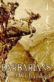 Barbarians by Robert W. Chambers