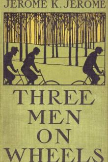 Three Men on Wheels by Jerome K. Jerome