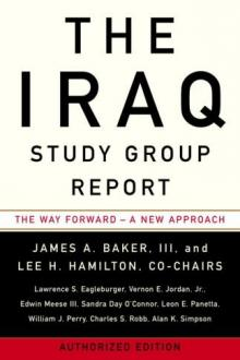 The Iraq Study Group Report by United States. Central Intelligence Agency