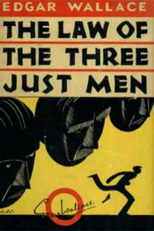 The Law of the Three Just Men by Edgar Wallace