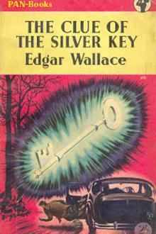 The Clue of the Silver Key by Edgar Wallace