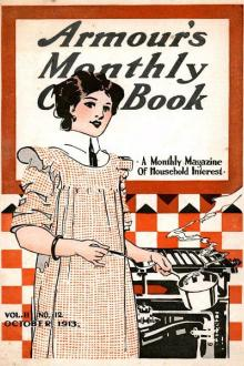 Armour's Monthly Cook Book, Volume 2, No. 12, October 1913 by Various