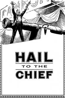 Hail to the Chief by Randall Garrett