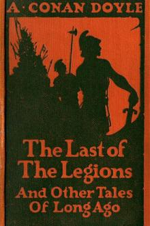 The Last of the Legions by Arthur Conan Doyle