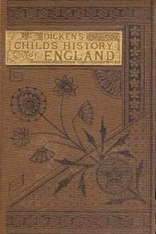A Child's History of England by Charles Dickens