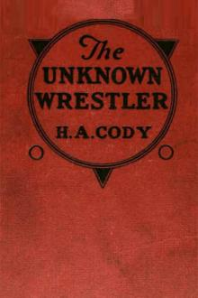 The Unknown Wrestler by H. A. Cody