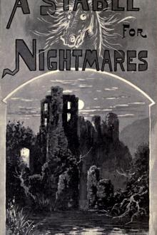 A Stable for Nightmares by Charles Lawrence Young, Joseph Sheridan Le Fanu