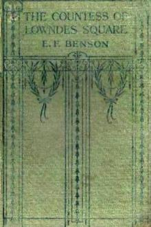 The Countess of Lowndes Square by E. F. Benson