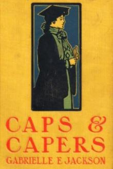 Caps and Capers by Gabrielle E. Jackson